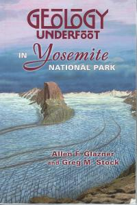 ERic Knight's art showing a glacier-filled Yosemite Valley on the cover of Geology Underfoot in Yosemite National Park by Allen Glazner and Greg Stock.